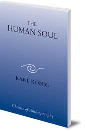 Karl König - The Human Soul