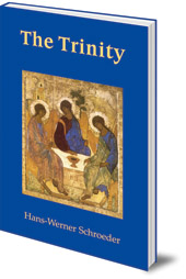 Hans-Werner Schroeder; Translated by Eva Knausenberger - The Trinity
