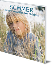 Irmgard Kutsch and Brigitte Walden - Summer Nature Activities for Children