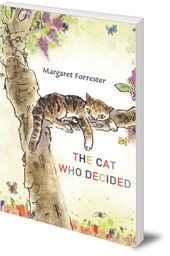 Margaret Forrester; Illustrated by Sandra Klaassen - The Cat Who Decided