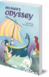 Isabel Wyatt - Homer's Odyssey: A Retelling by Isabel Wyatt