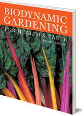 Hilary Wright - Biodynamic Gardening: For Health and Taste