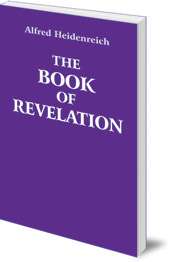Alfred Heidenreich - The Book of Revelation