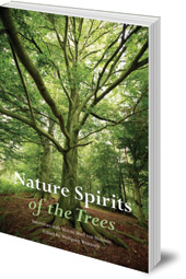 Edited by Wolfgang Weirauch; Translated by Matthew Barton - Nature Spirits of the Trees: Interviews with Verena Stael von Holstein