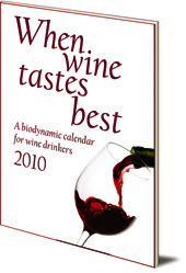Maria Thun and Matthias Thun - When Wine Tastes Best: A Biodynamic Calendar for Wine Drinkers: 2010