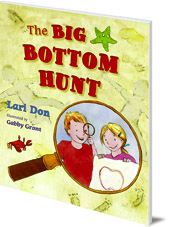 Lari Don; Illustrated by Gabby Grant - The Big Bottom Hunt
