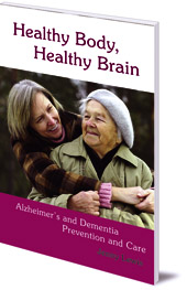 Jenny Lewis - Healthy Body, Healthy Brain: Alzheimer's and Dementia Prevention and Care