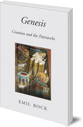 Emil Bock - Genesis: Creation and the Patriarchs