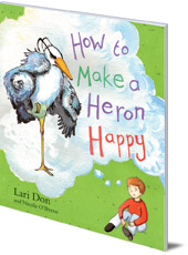 Cover image of How to Make a Heron Happy
