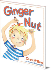Chani McBain; Illustrated by Joanne Nethercott - Ginger Nut