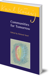 Edited by Richard Steel - Communities for Tomorrow
