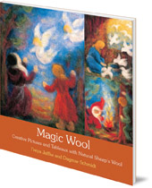 Freya Jaffke and Dagmar Schmidt; Translated by Donald Maclean - Magic Wool: Creative Pictures and Tableaux with Natural Sheep's Wool