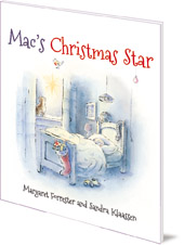 Margaret Forrester; Illustrated by Sandra Klaassen - Mac's Christmas Star