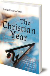 Evelyn Francis Capel - The Christian Year