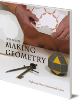 Jon Allen - Making Geometry: Exploring Three-Dimensional Forms