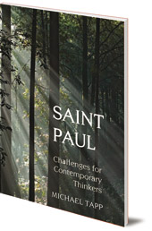Michael Tapp - Saint Paul: Challenges for Contemporary Thinkers
