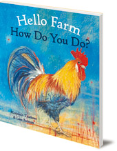 Marjolein Thiebout; Illustrated by Loes Botman - Hello Farm, How Do You Do?