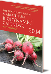 Matthias Thun - The North American Maria Thun Biodynamic Calendar: 2014