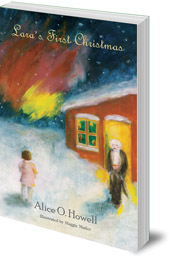 Alice O. Howell; Illustrated by Maggie Mailer - Lara's First Christmas