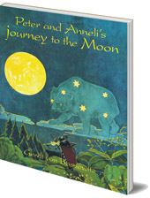 Gerdt von Bassewitz; Illustrated by Hans Baluschek - Peter and Anneli's Journey to the Moon