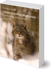 Wolfgang Schad; Translated by Catherine Creeger; Mark Riegner - Understanding Mammals: Threefoldness and Diversity: Volumes 1 and 2