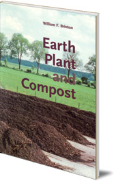 William F. Brinton - Earth, Plant and Compost