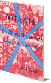 Herbert H. Koepf - Nitrate: An Ailing Organism Calls for Healing