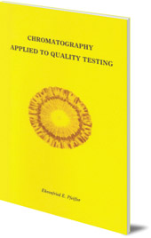 Ehrenfried E. Pfeiffer - Chromatography Applied to Quality Testing