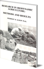 Herbert H. Koepf - Research in Biodynamic Agriculture: Methods and Results