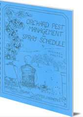 Michael Maltas - Orchard Pest Management and Spray Schedule