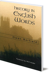 Owen Barfield; Foreword by W. H. Auden - History in English Words
