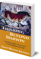 Ernst-Michael Kranich - Thinking Beyond Darwin: The Type as a Key to Vertebrate Evolution