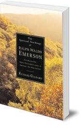 Richard Geldard - The Spiritual Teachings of Ralph Waldo Emerson