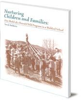 Sarah Baldwin - Nurturing Children and Families: One Model of a Parent/Child Program in a Waldorf School