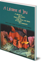 Edited by Bronja Zahlingen - A Lifetime of Joy: A Collection of Circle Games, Finger Games, Songs, Verses and Plays for Puppets and Marionettes