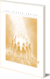 Edited by Helmut von Kügelgen - Seeking the Spirit: Whitsun Inspiration for Individuals and Communities