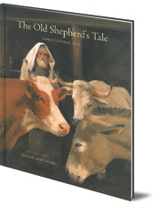 Christopher Nye; Illustrated by Henri Sorensen - The Old Shepherd's Tale