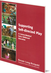 Renate Long-Breipohl - Supporting Self-directed Play in Steiner-Waldorf Early Childhood Education