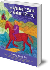 Edited by David Kennedy - The Waldorf Book of Animal Poetry