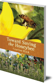 Gunther Hauk - Toward Saving the Honeybee