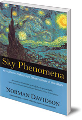 Norman Davidson - Sky Phenomena: A Guide to Naked-eye Observation of the Stars