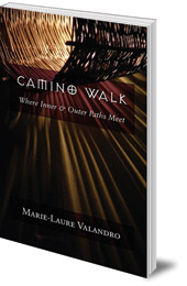 Marie-Laure Valandro - Camino Walk: Where Inner and Outer Paths Meet