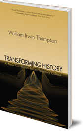 William Irwin Thompson - Transforming History: A New Curriculum for a Planetary Culture