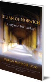 William Meninger - Julian of Norwich: A Mystic for Today