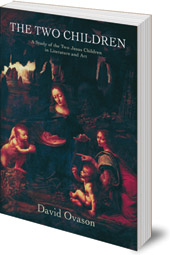 David Ovason - The Two Children: A Study of the Two Jesus Children in Literature and Art