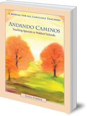 Elena Forrer - Andando Caminos: Teaching Spanish in Waldorf Schools