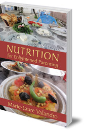 Marie-Laure Valandro - Nutrition for Enlightened Parenting