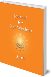 Edited by Robert Powell - Journal for Star Wisdom: 2016