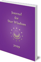 Edited by Claudia McLaren Lainson and Joel Park - Cosmology Reborn: Star Wisdom: Volume 1 with monthly ephemerides and commentary for 2019