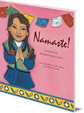 Diana Cohn; Illustrated by Amy Cordova - Namaste!